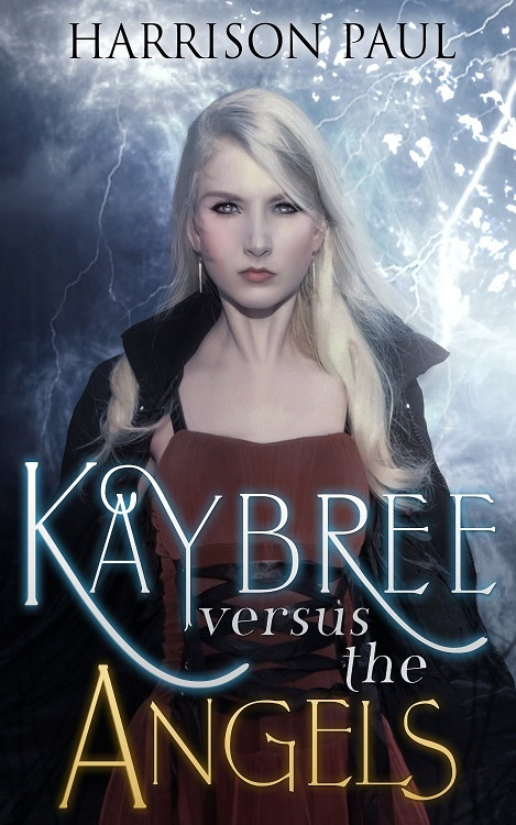 Kaybree vs the Angels - book 1
