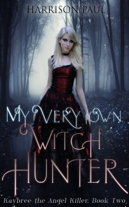 My Very Own Witch Hunter - book 2