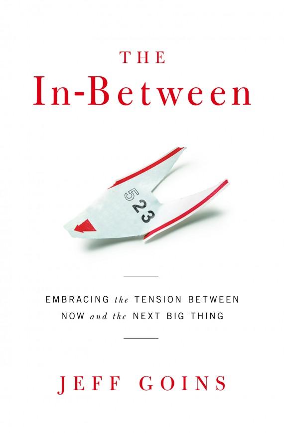 In Between by Jeff Goins