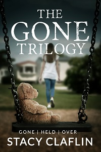 Gone Trilogy by Stacy Claflin