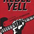 Rebell Yell by Garrett Robinson