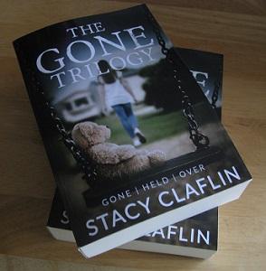 Gone Trilogy paperbacks by Stacy Claflin