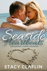 Seaside Heartbeats by Stacy Claflin
