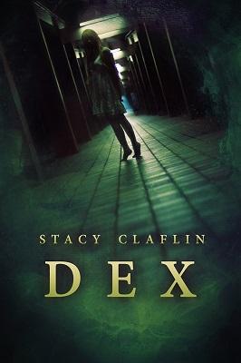 Dex by Stacy Claflin